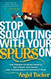 Stop Squatting with Your Spurs On, Angel Tucker, 1600378463