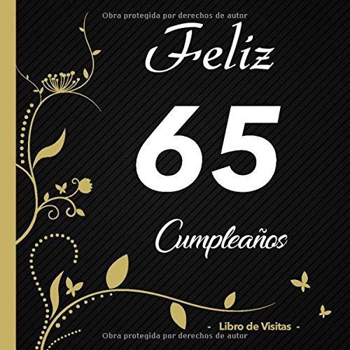 Feliz 65 cumpleaños - Libro de visitas -: Para llenar | Para ...
