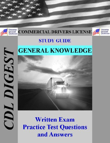 CDL Study Guide: General Knowledge