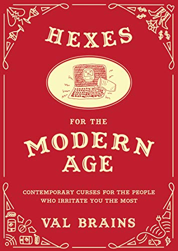 Amazon Hexes For The Modern Age Contemporary Curses For The