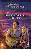 Front cover for the book The Defender's Duty by Shirlee McCoy