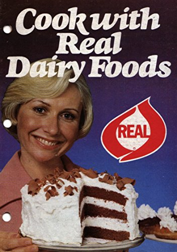 Cook with Real Dairy Foods