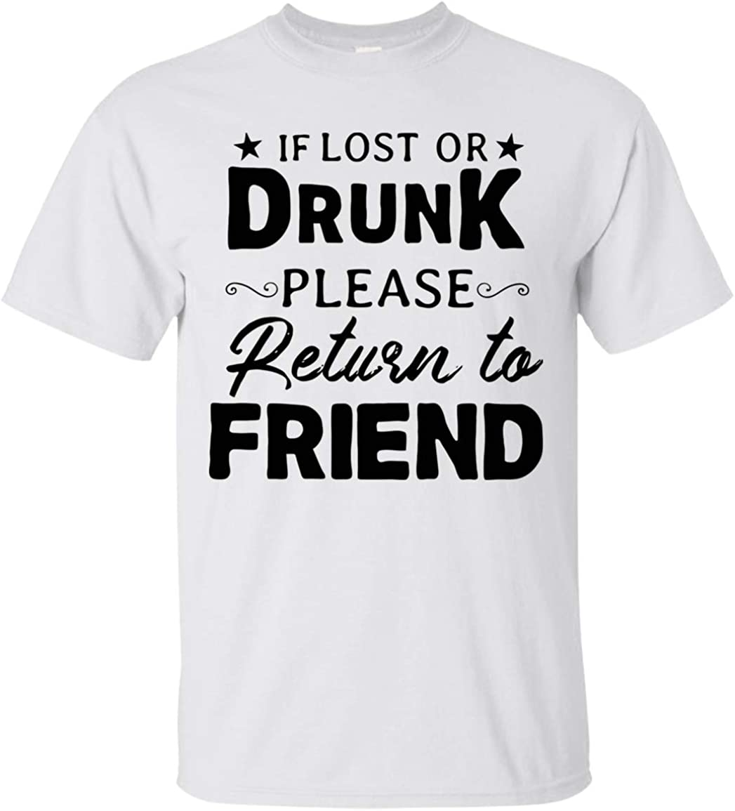 GoldMarkSeller If Lost or Drunk Please Return to Friend t-Shirt