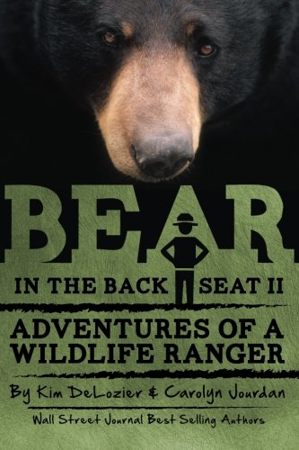 Bear in the Back Seat II: Adventures of a Wildlife Ranger in the Great Smoky Mountains National Park (Volume 2) Smoky Mountain Deer