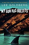 My Gun Has Bullets