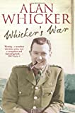 Whicker's War, Alan Whicker, 0007205082