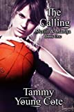 The Calling (Merlin & Martha) (Volume 1)