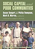 Social Capital and Poor Communities (Ford Foundation Series on Asset Building)