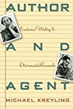 Author and Agent: Eudora Welty and Diarmuid Russell