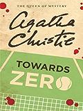 Towards Zero (Superintendent Battle Book 5)