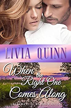When The Right One Comes Along by Livia Quinn ebook deal