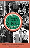 The Lucky Strike Papers (Hardback)