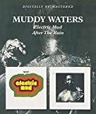 Electric Mud/After The Rain / Muddy Waters