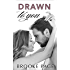 Drawn To You (#1 Conklin's Blueprints) (Conklin's Trilogy)