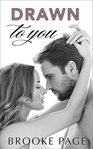 Drawn To You (#1 Conklin's Blueprints) (Conklin's Trilogy) by [Page, Brooke]