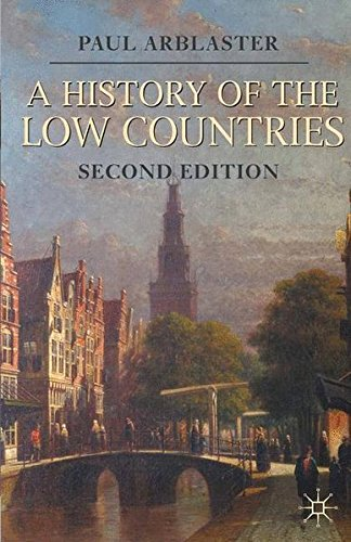 A History of the Low Countries (Palgrave Essential Histories Series)
