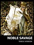 Noble Savage (Institutional)