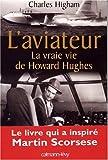 L'aviateur : La vraie vie de Howard Hughes