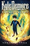 Kyle Demore and the Timekeeper's Key: Book 1
