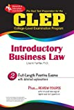 CLEP Introductory Business Law (CLEP Test Preparation) by Lisa M. Fairfax JD (2007-08-28)