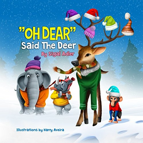 Oh Dear Said The Deer: Friends Are Gold (Children's picture books)