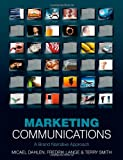 Marketing Communications: A Brand Narrative Approach, Micael Dahlen, Fredrik Lange, Terry Smith, 0470319925