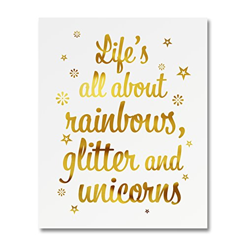 """""""Life's All About Rainbows Glitter And Unicorns"""" Gold Foil Art Print Small Poster - 300gsm Silk Paper Card Stock, Home Office Wall Art Decor, Inspirational Motivational Encouraging Quote 8"""" x 10"""""""