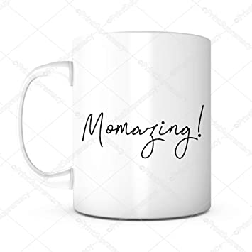 Momazing Happy Mothers Day Gift Mug Ideas Funny Coffee Mug Quotes