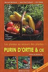 Purin d'ortie & cie : Les plantes au secours des plantes