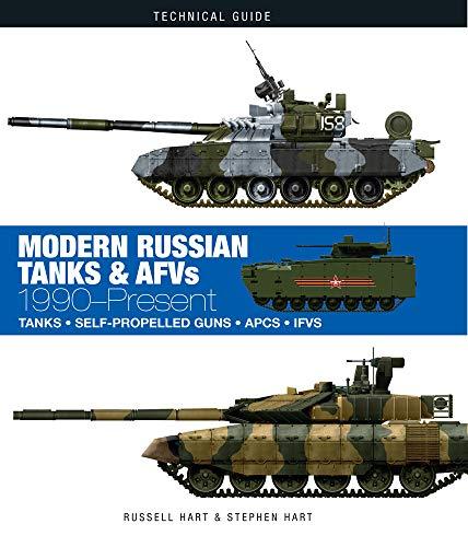 Modern Russian Tanks & AFVs: 1990-Present (Technical Guides) por Russell Hart,Stephen Hart