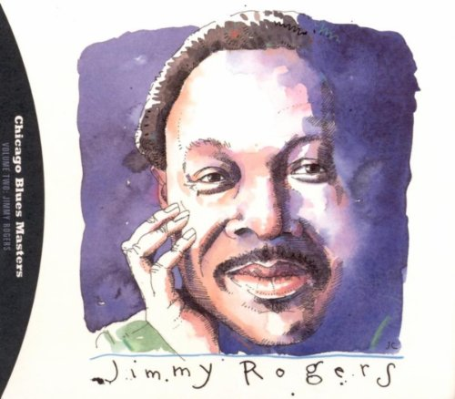 - Blues Follow Me All Day Long: The Complete Shelter Recordings Of Jimmy Rogers / Chicago Blues Master
