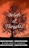 Beliefs and Thoughts, Ramkarrun Jokhoo, 1844013502