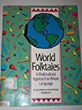 World Folktales, Jerry J. Mallett and Keith Polette, 0917846435