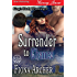 Surrender to Chance [King's Bluff, Wyoming 3] (Siren Publishing Menage Amour)