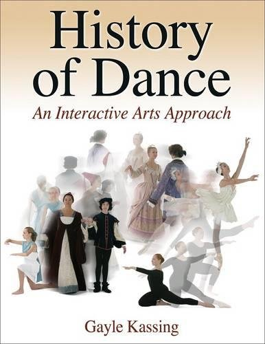 History of Dance: An Interactive Arts Approach by Human Kinetics
