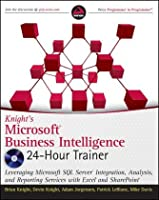 Knight's Microsoft Business Intelligence 24-Hour Trainer Front Cover