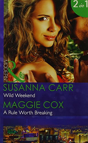 book cover of Wild Weekend / A Rule Worth Breaking