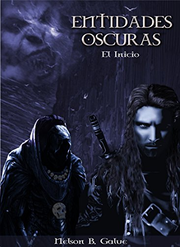 Entidades Oscuras.: Dark Entities (Spanish Edition) by [Barrera Galué, Nelson
