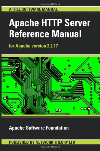 Apache HTTP Server Reference Manual - For Apache Version 2.2.17