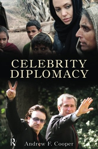 Celebrity Diplomacy (International Studies Intensives)