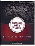 Winning With Words - Secrets Of The Job Interview