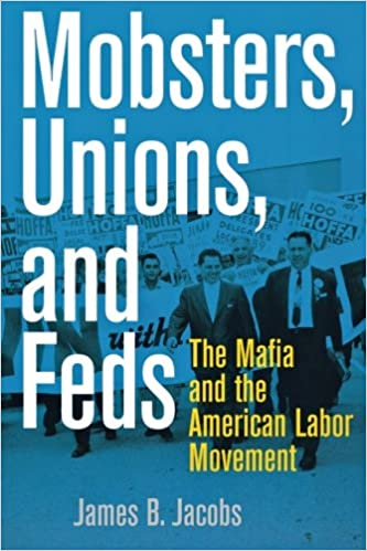 Mobsters unions and feds the mafia and the american labor mobsters unions and feds the mafia and the american labor movement 49753rd edition by fandeluxe Choice Image