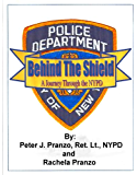 Behind the Shield: A Journey Through the NYPD