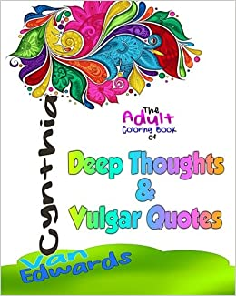 Amazon.com: Deep Thoughts & Vulgar Quotes - The Adult ...
