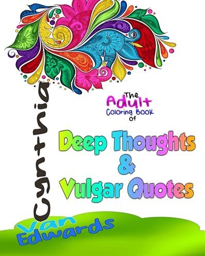 Amazon.com: Deep Thoughts & Vulgar Quotes - The Adult Coloring Book ...