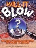 Will It Blow?, Elizabeth Rusch, 1570615098