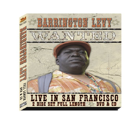 Barrington Levy: LIVE in San Francisco Wanted (CD / DVD) by To Be the One