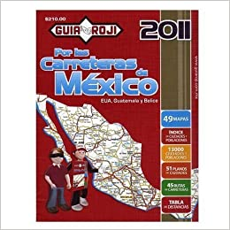 2011 Mexico Road Atlas,