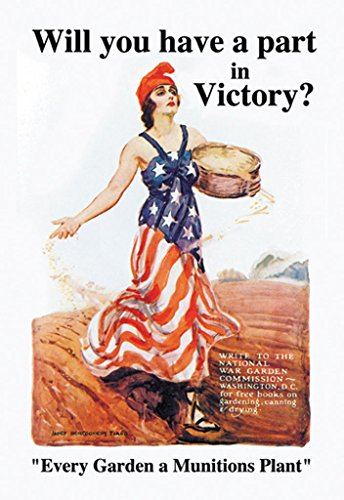 - ArtParisienne Will You Have a Part in Victory? Every Garden a Munitions Plant James Montgomery Flagg 12x18 Poster Semi-Gloss Heavy Stock Paper Print