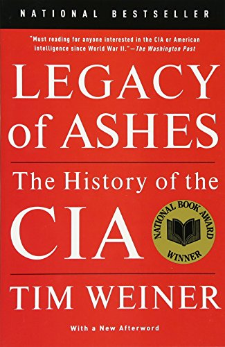 Book: Legacy of Ashes - The History of the CIA by Tim Weiner